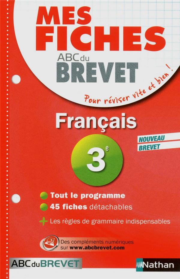Mes Fiches Abc Du Brevet T.1; Francais ; 3e