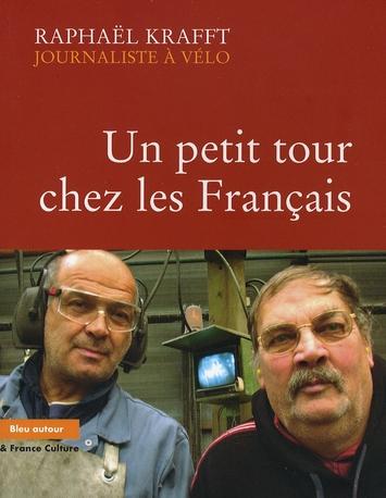 UN PETIT TOUR CHEZ LES FRANCAIS