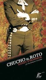 Couverture de Chucho el Roto, dandy d'honneur