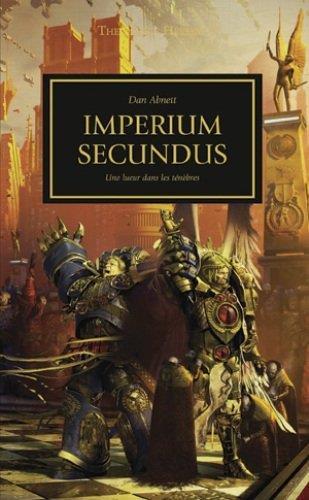 The Horus Heresy ; Imperium Secundus