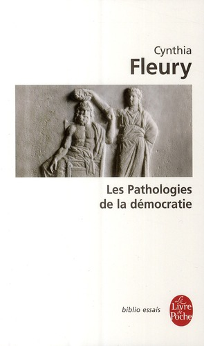 LES PATHOLOGIES DE LA DEMOCRATIE