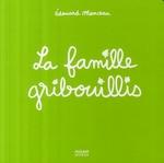 Couverture de La famille Gribouillis