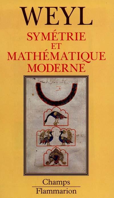 Symetrie Et Mathematique Moderne