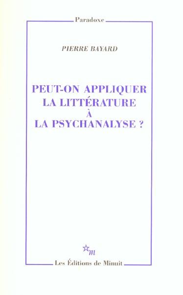 PEUT-ON APPLIQUER LA LITTERATURE A LA PSYCHANALYSE ?