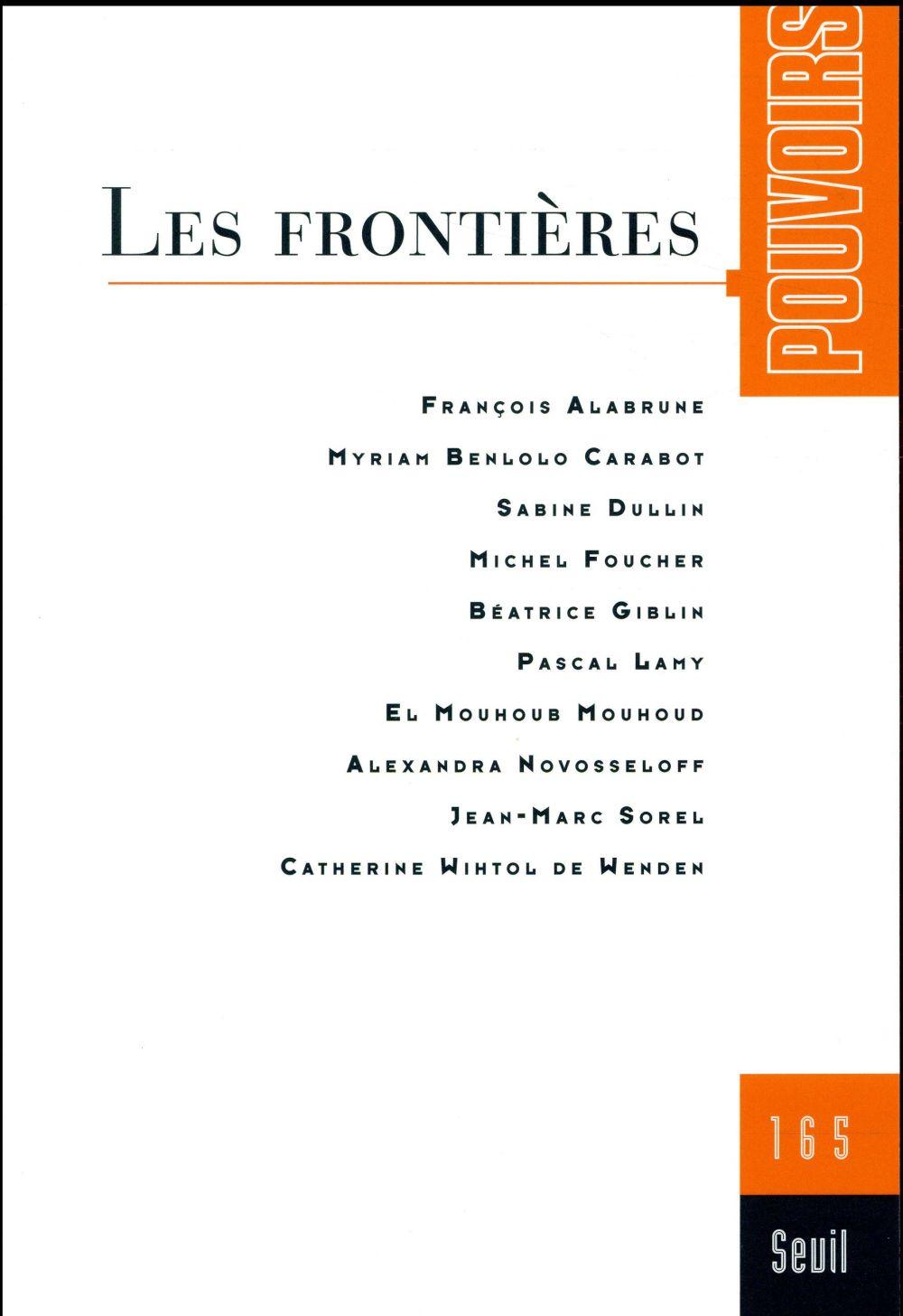 POUVOIRS 165 : LES FRONTIERES