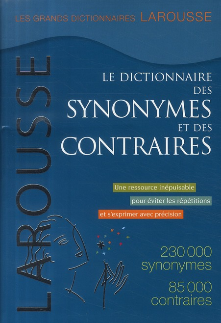 Dictionnaire Des Synonymes Et Des Contraires