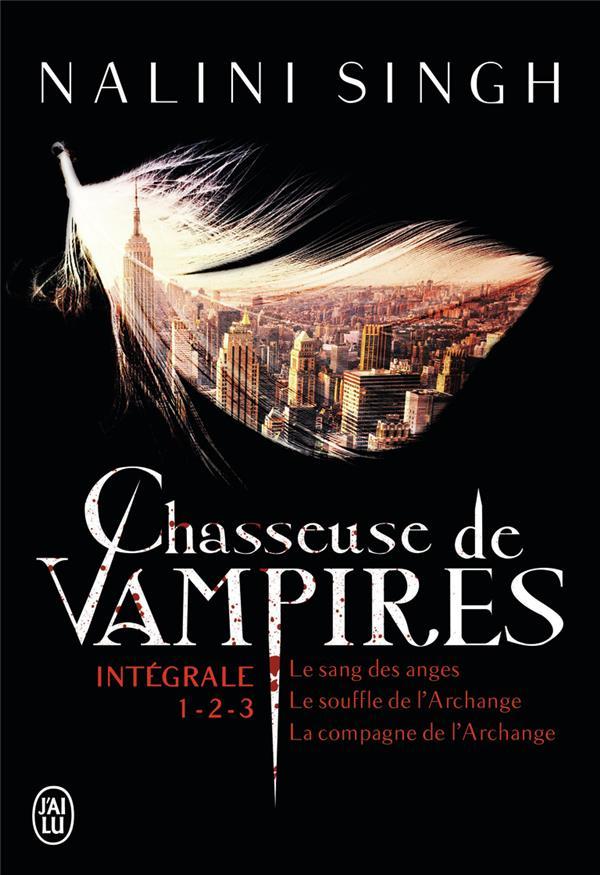 Chasseuse de vampires : Intégrale 1-2-3 | Singh, Nalini. Auteur