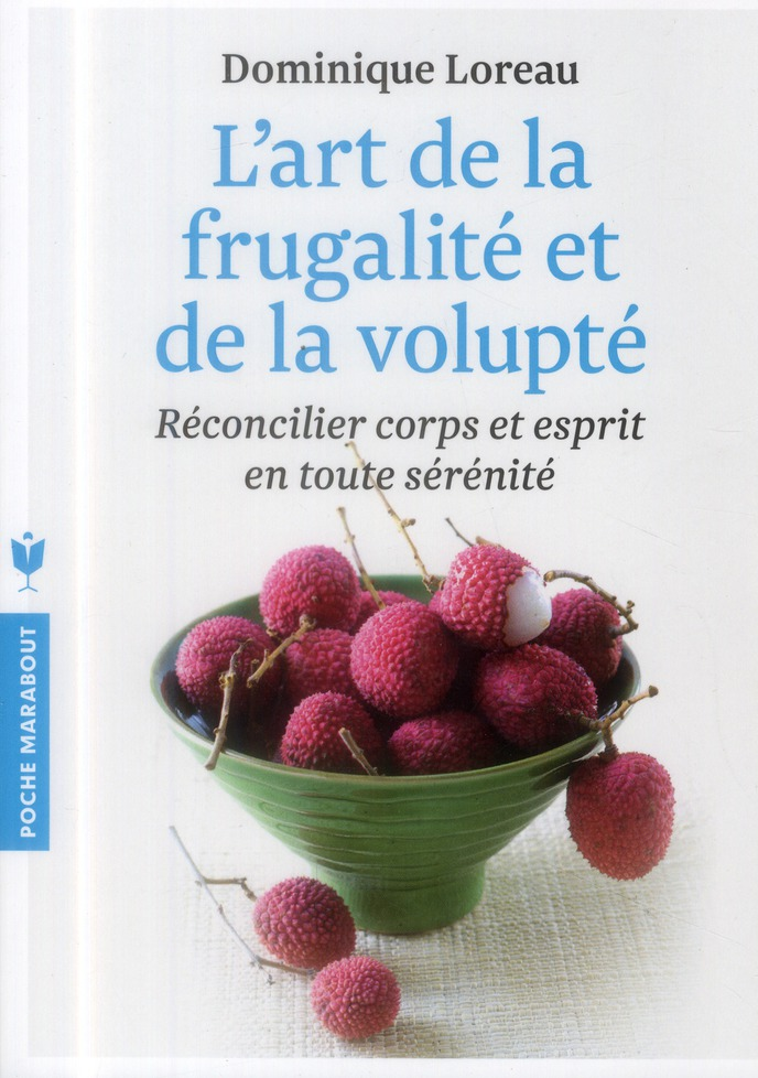 L'Art De La Frugalite Et De La Volupte