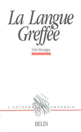 LA LANGUE GREFFEE