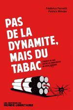 Couverture de Pas de la dynamite, mais du tabac ; l'enquête de 1885 contre les anarchistes sur Suisse Romande