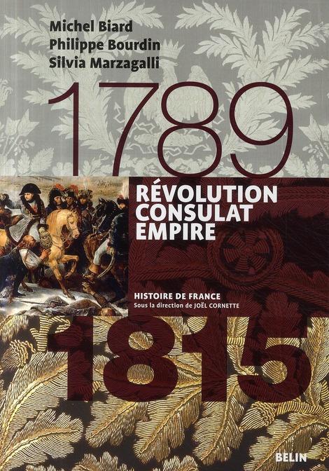 Revolution Consulat Et Empire 1789-1815