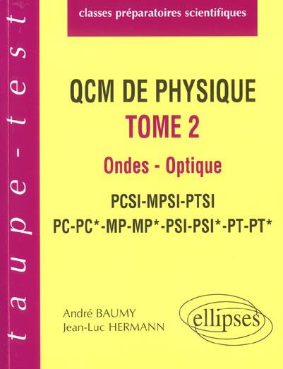 Qcm De Physique T.2 ; Mecanique Thermodynamique