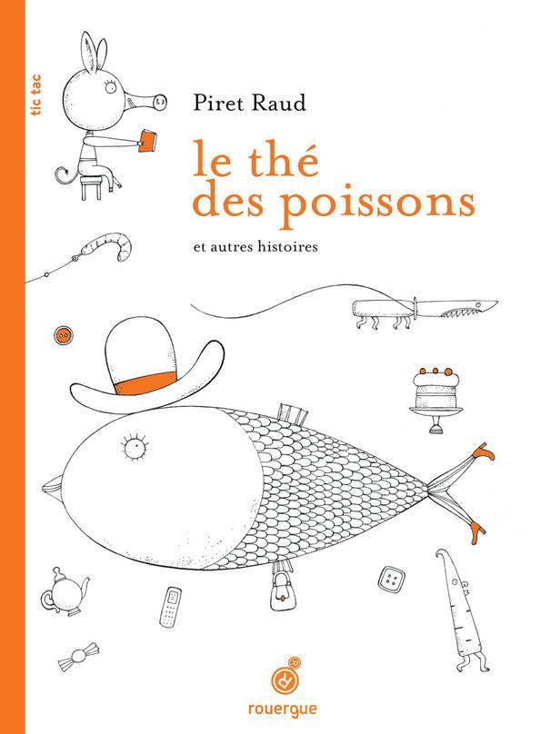 Le The Des Poissons Et Autres Histoires