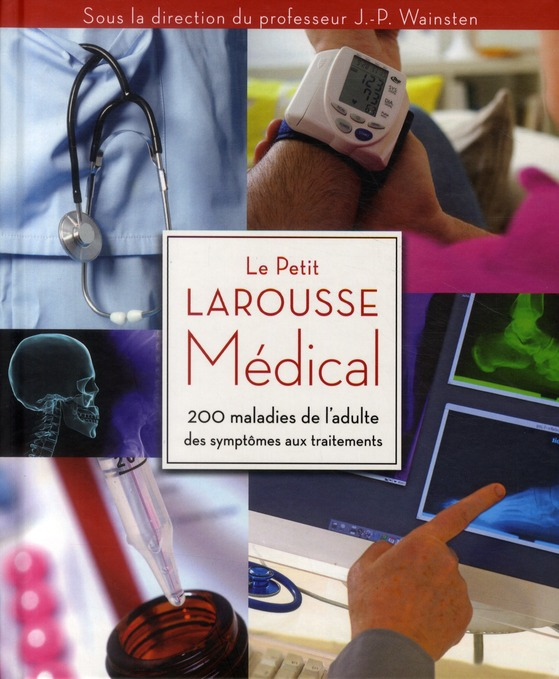 Le Petit Larousse Medical