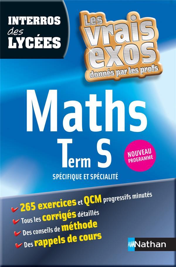Interros Des Lycees T.30; Maths ; Terminale S ; Specifique Et Specialite