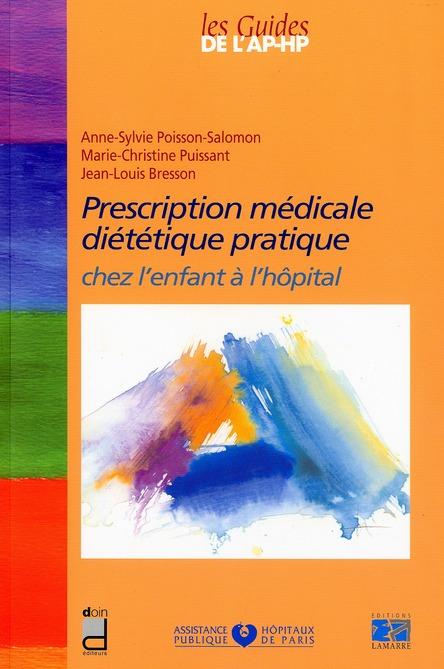 Prescription Medicale Dietetique Pratique Chez L Enfant A L'Hopital