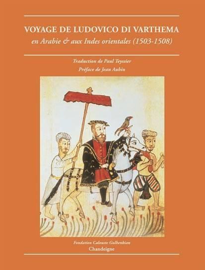 VOYAGE DE LUDOVICO DI VARTHEMA EN ARABIE ET AUX INDES 1503-1508