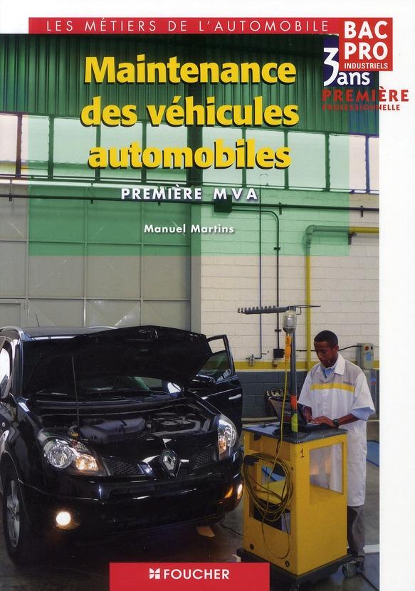 Maintenance Des Vehicules Automobiles ; Premiere Professionnelle ; Ouvrage