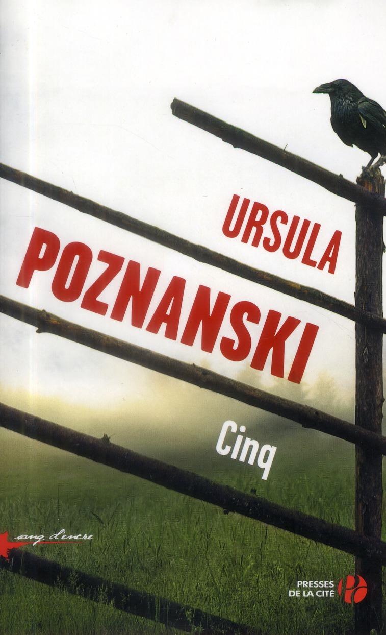 Cinq : roman | Poznanski, Ursula. Auteur