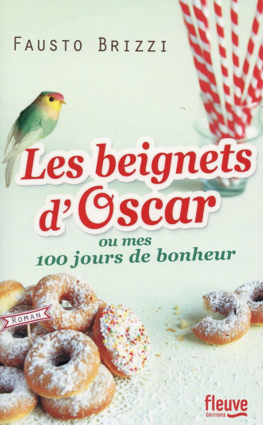 beignets d'Oscar ou Mes 100 jours de bonheur (Les) | Brizzi, Fausto. Auteur