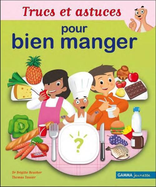 Trucs Et Astuces Pour Bien Manger