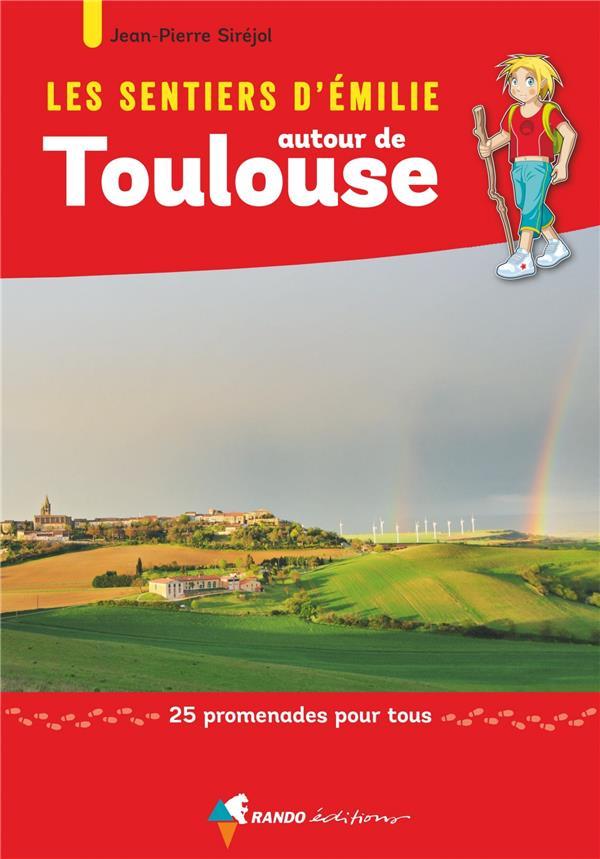 LES SENTIERS D'EMILIE ; autour de Toulouse