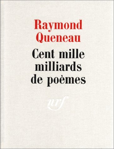 CENT MILLE MILLIARDS DE POEMES