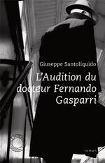 Couverture de L'audition du docteur Fernand Gasparri