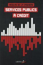 Couverture de Services publics à crédit ; à qui profitent les partenariats public-privé (PPP) ?
