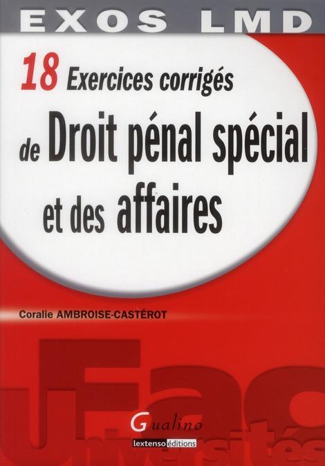 18 Exercices Corriges De Droit Penal Special Et Des Affaires
