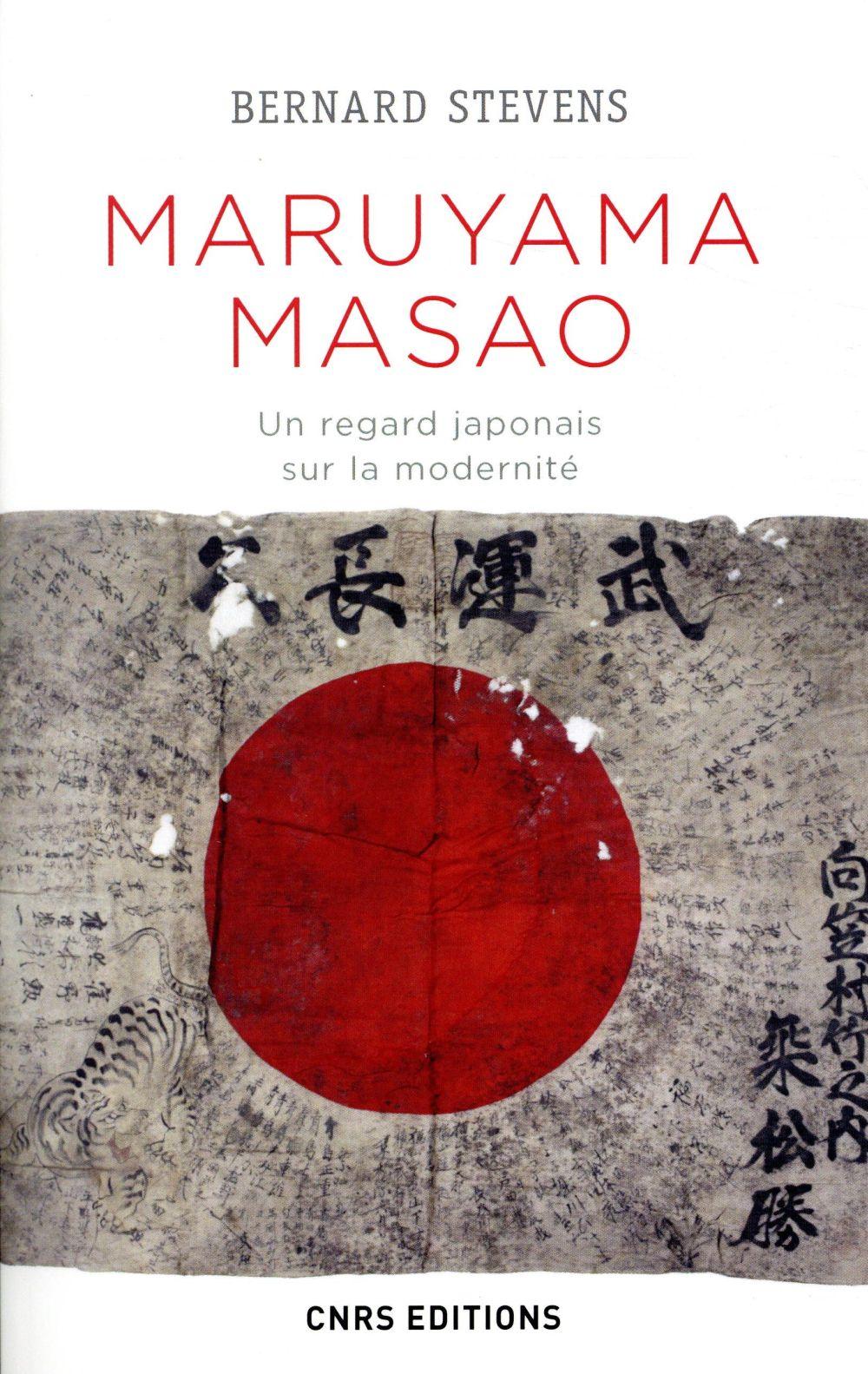 MARUYAMA MASAO : UN REGARD JAPONAIS SUR LA MODERNITE