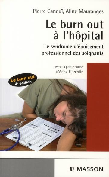 Le Burn-Out A L'Hopital (4e Edition)