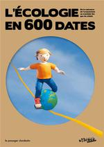 Couverture de L'écologie en 600 dates