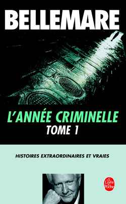 L'Annee Criminelle Tome 1