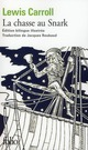 LA CHASSE AU SNARK (EDITION BILINGUE ILLUSTREE, TRADUCTION DE JACQUES ROUBAUD)