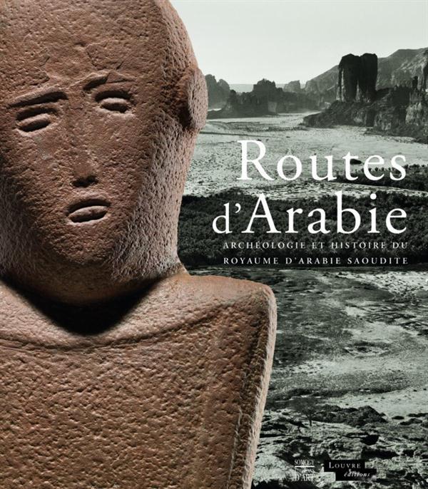 LES ROUTES D'ARABIE