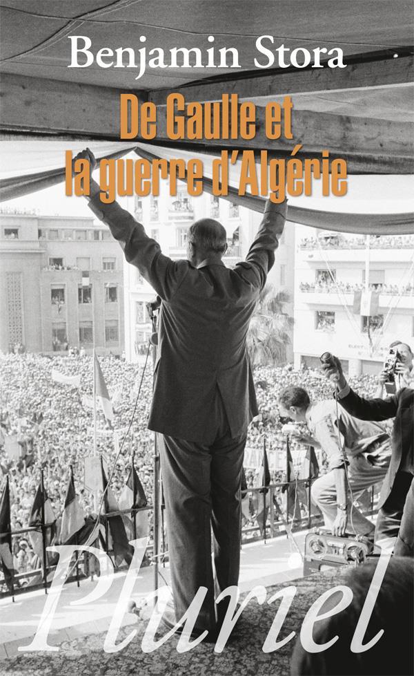 DE GAULLE ET LA GUERRE D'ALGERIE