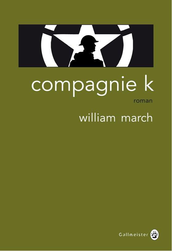 Compagnie K   March, William. Auteur