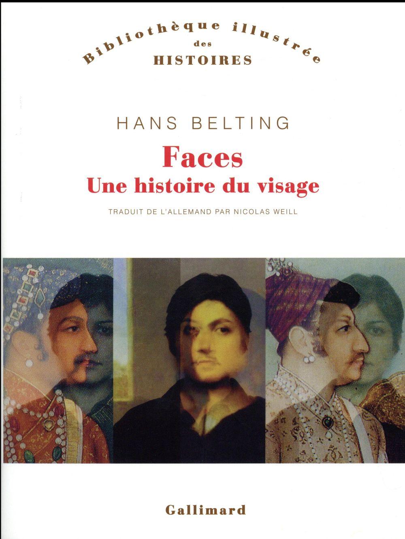 FACES : UNE HISTOIRE DU VISAGE