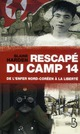 RESCAPE DU CAMP 14 : DE L&#039;ENFER NORD COREEN A LA LIBERTE