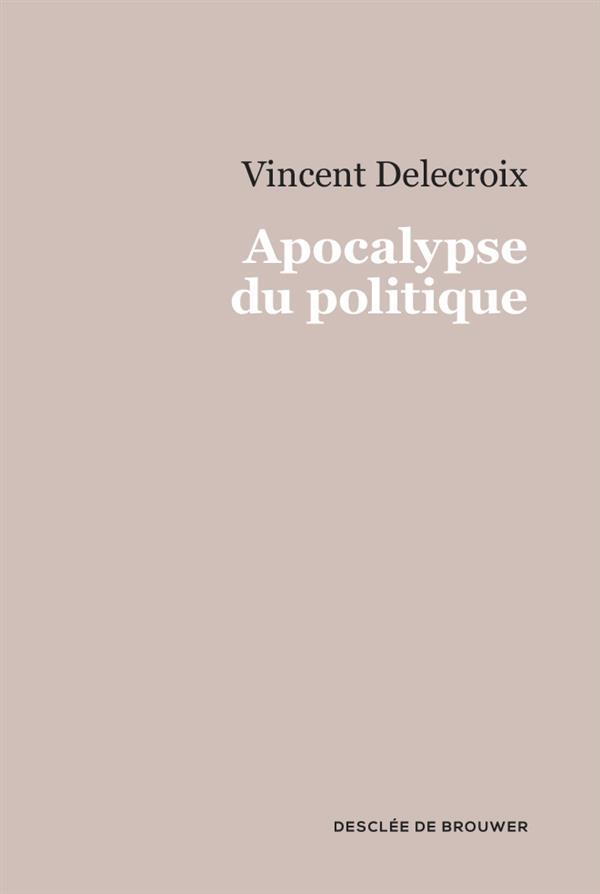 Apocalypse du politique