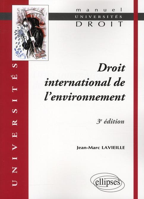 Droit International De L'Environnement (3e Edition)