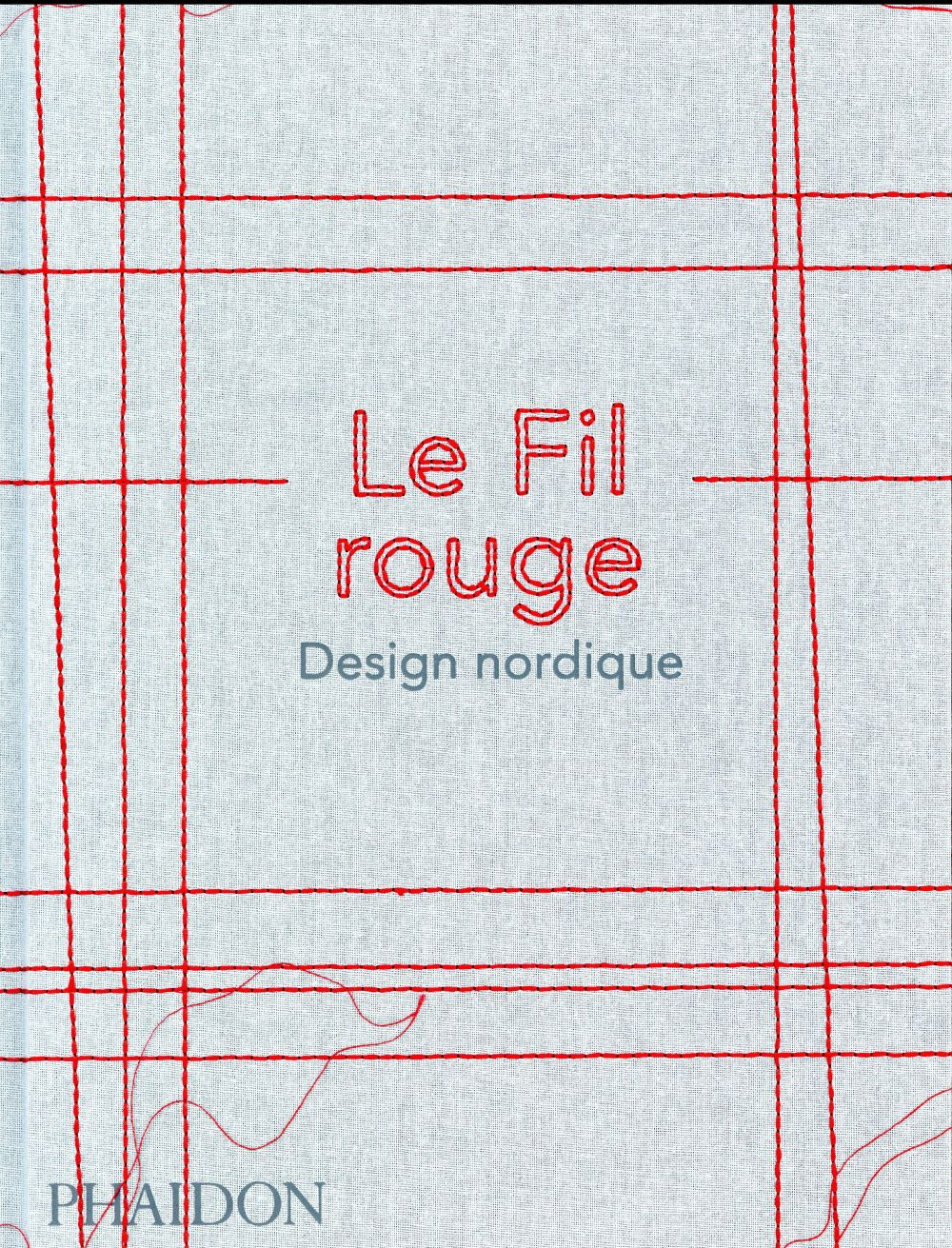 Le fil rouge ; design nordique