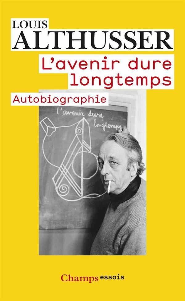 L'AVENIR DURE LONGTEMPS : AUTOBIOGRAPHIE