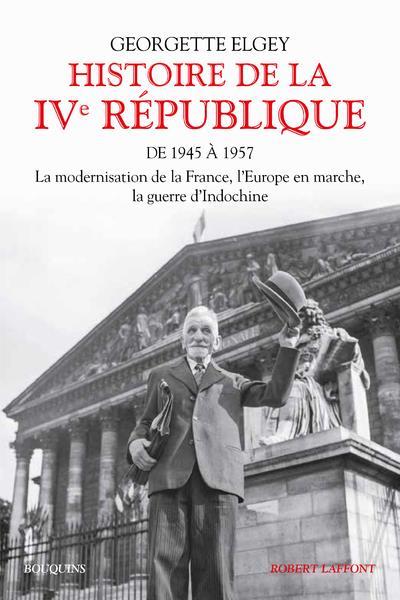 HISTOIRE DE LA IVE REPUBLIQUE T1 DE 1945 A 1957