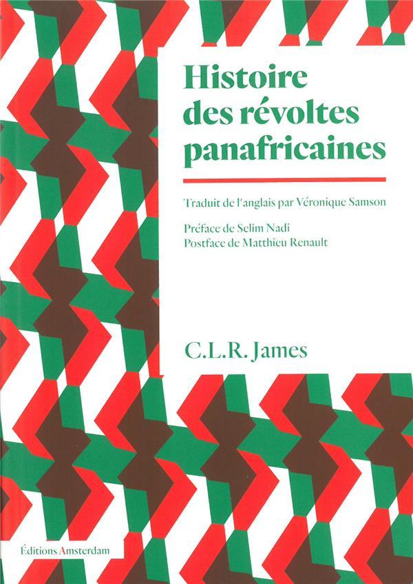 HISTOIRE DES REVOLTES PANAFRICAINES
