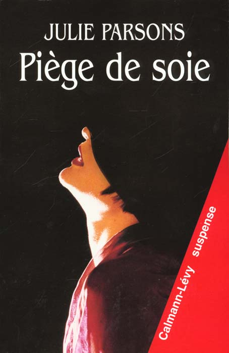 PIEGE DE SOIE
