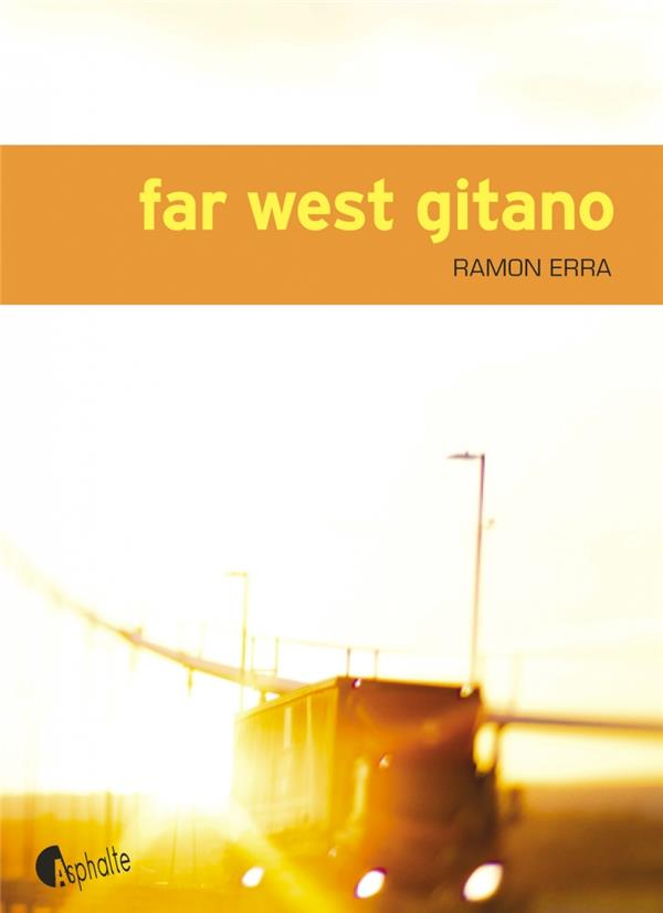 Far West gitano | Erra, Ramon. Auteur