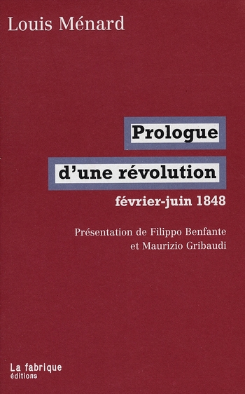 PROLOGUE D'UNE REVOLUTION : FEVRIER-JUIN 1848