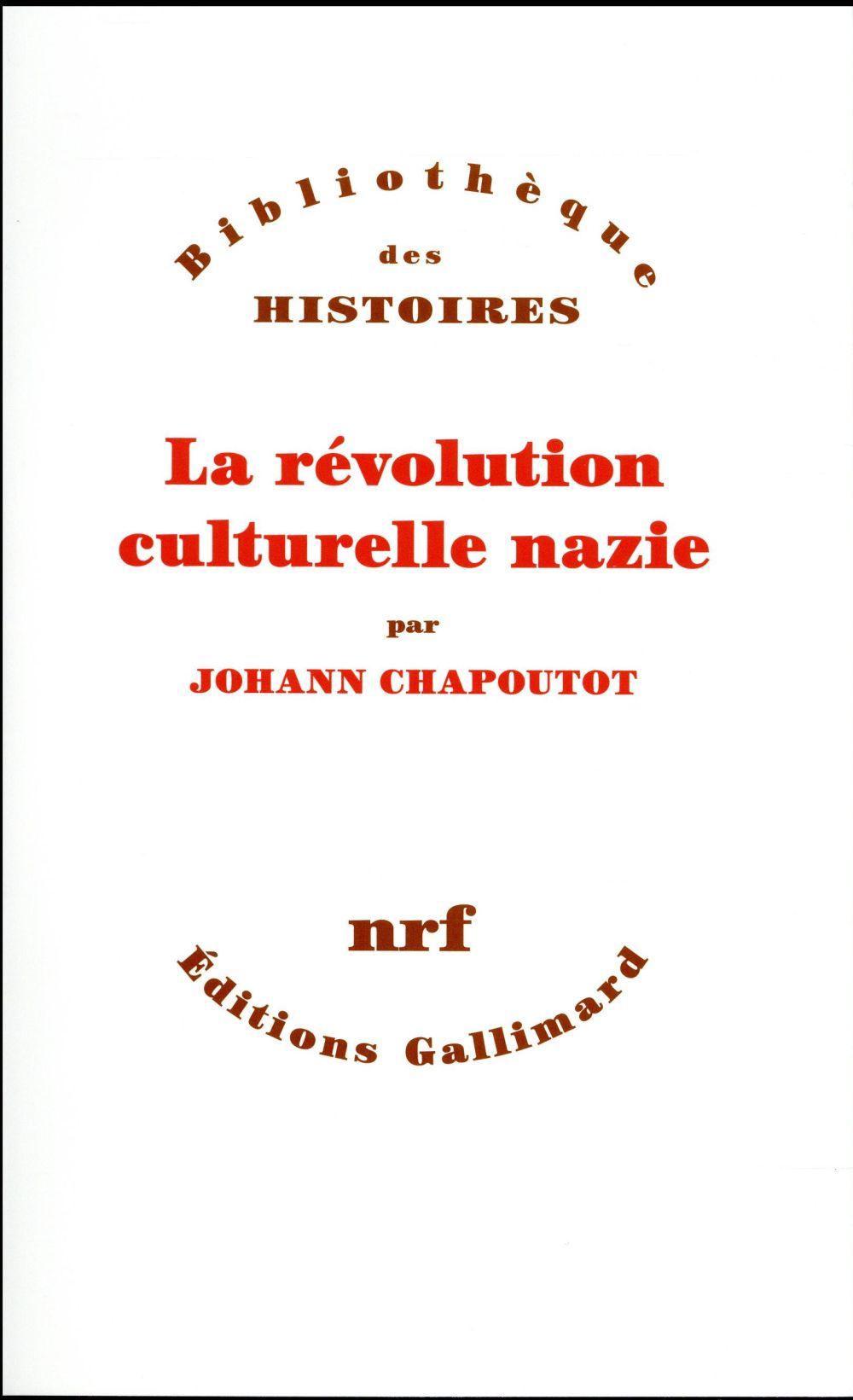 LA REVOLUTION CULTURELLE NAZIE